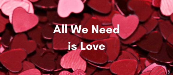 All we need is love by A journey into Magic
