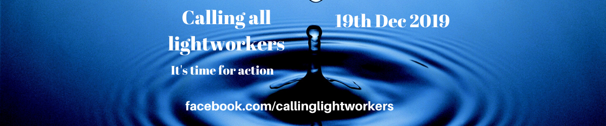 Calling all Lightworkers
