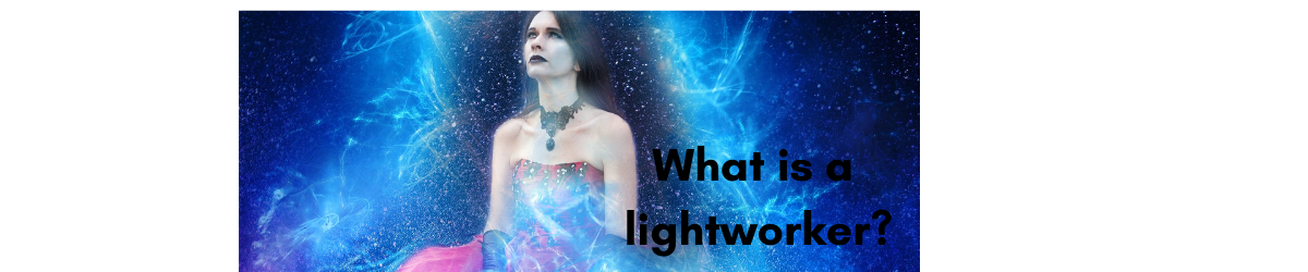 What is a lightworker by A journey into magic